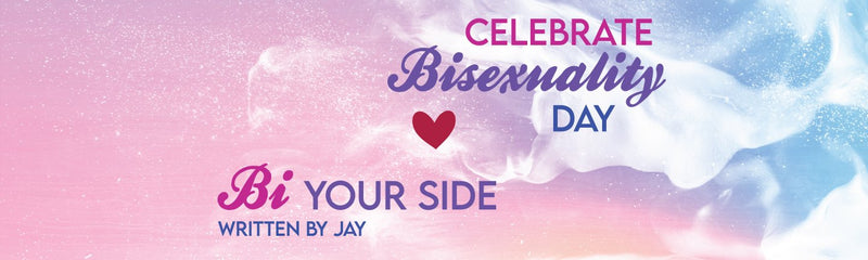 Celebrate Bisexuality Day | Bi Your Side