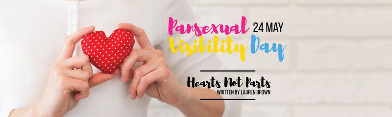 Pansexual Visibility Day | Hearts Not Parts