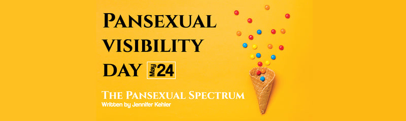 Pansexual Visibility Day | The Pansexual Spectrum