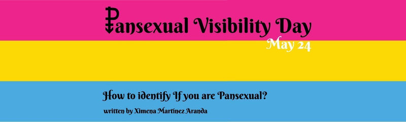 Pansexual Visibility Day | How to identify If you are Pansexual?