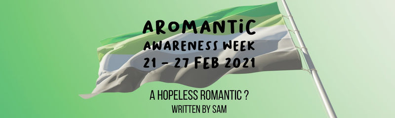 Aromantic Awareness Week | A hopeless romantic ? No thanks, I'm an accomplished aromantic !