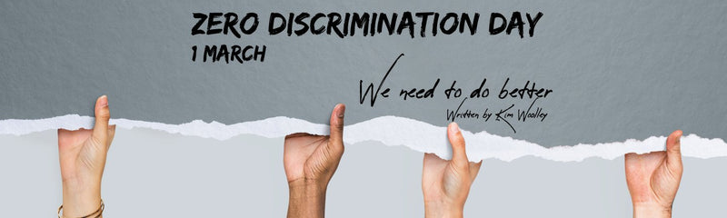 Zero Discrimination Day | We need to do better
