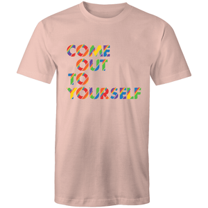 Coming Out Quote Come Out To Yourself T-Shirt Unisex - RainbowRoo