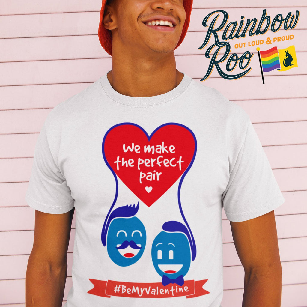 #BeMyValentine We Make a Perfect Pair T-Shirt Male