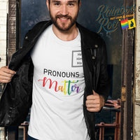 #Pronouns Matter - He Him His Unisex T-Shirt - RainbowRoo