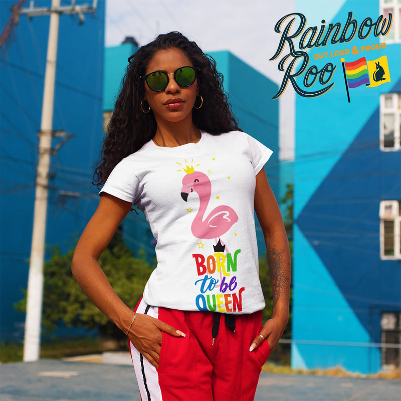 LGBT T-Shirt | Born to be #Queen Unisex - RainbowRoo