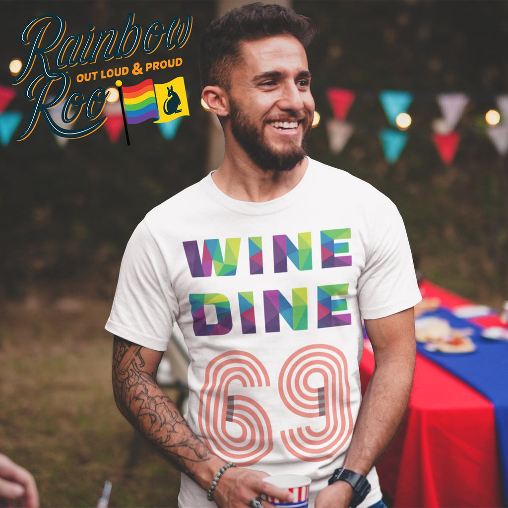 #WineDine69 T-Shirt Unisex - RainbowRoo