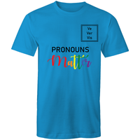 Pronouns Matter Ve Ver Vis T-Shirt Unisex (LG026)
