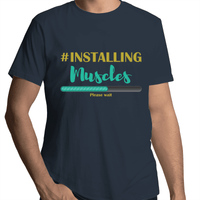 Installing Muscles Gay T-Shirt Unisex (G005)