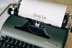 goals typed on an old fashioned type writer