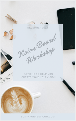 vision boards with sonya forrest