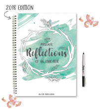 Personal Reflections of an Educator Journal
