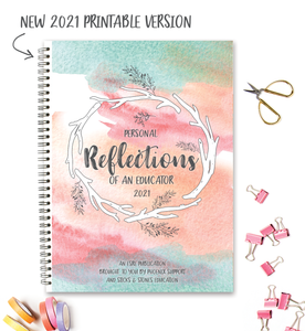 Reflections of an Educator Journal 2021 || PRINTABLE