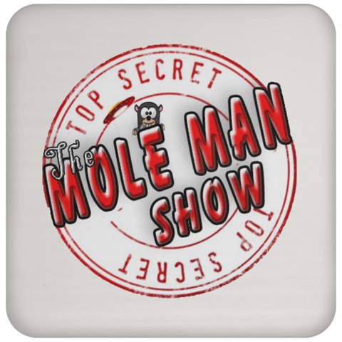 The Mole Man Show Beer Coaster