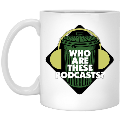 Who Are These Podcasts? White Mug