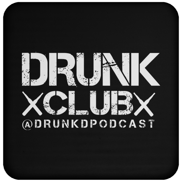 The Drunk Discussions Podcast Beer Coaster