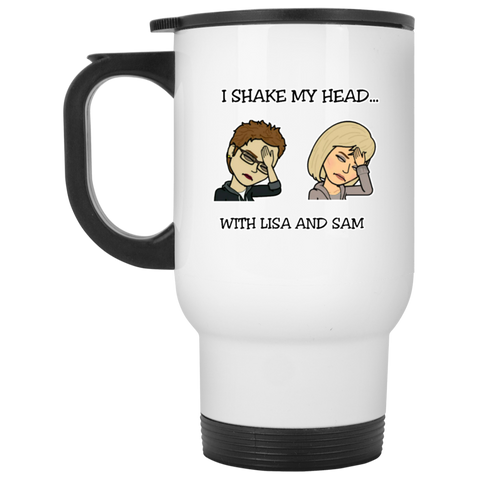 I Shake My Head White Travel Mug