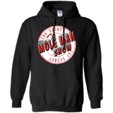 The Mole Man Show Pullover Hoodie