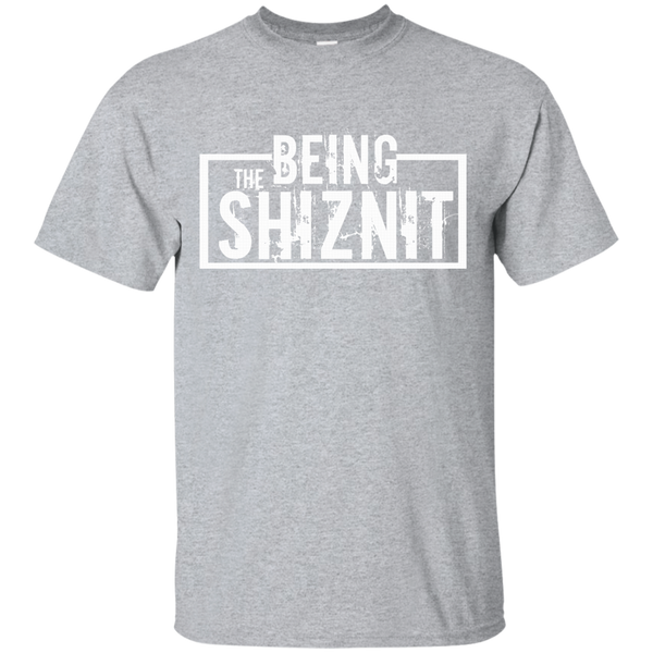 Being The Shiznit Elite T-Shirt