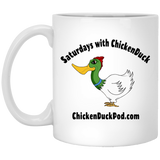 Saturdays With Chickenduck 11 oz. White Mug