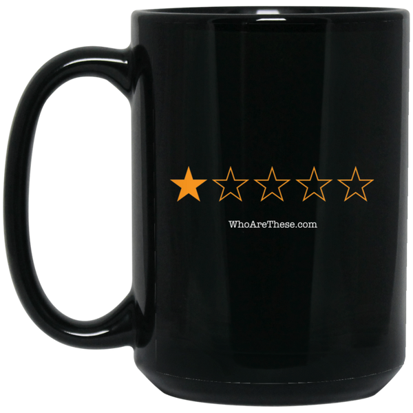 Who Are These Podcasts? 15 oz. Black Mug