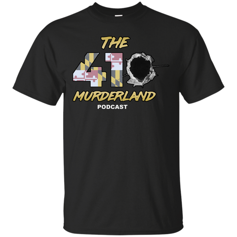 The 410 MurderLand Podcast Don't Shoot T-Shirt
