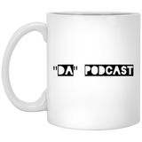 """Da"" Podcast White Mug"