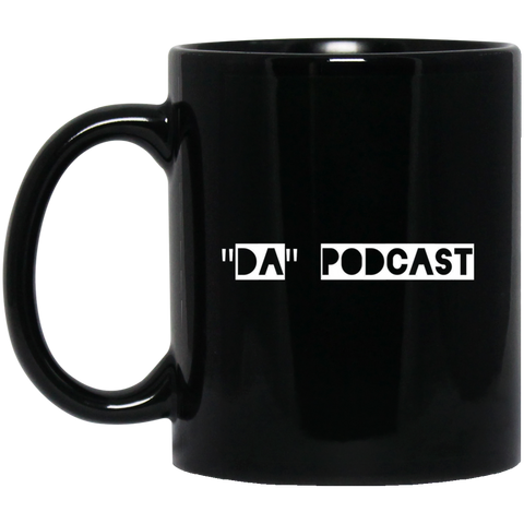 """Da"" Podcast Black Mug"