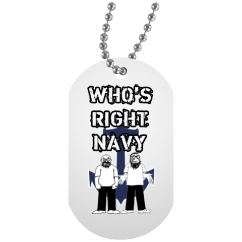 Who's Right Navy Dog Tag
