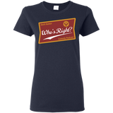 Who's Right Podcast Ladies' T-Shirt