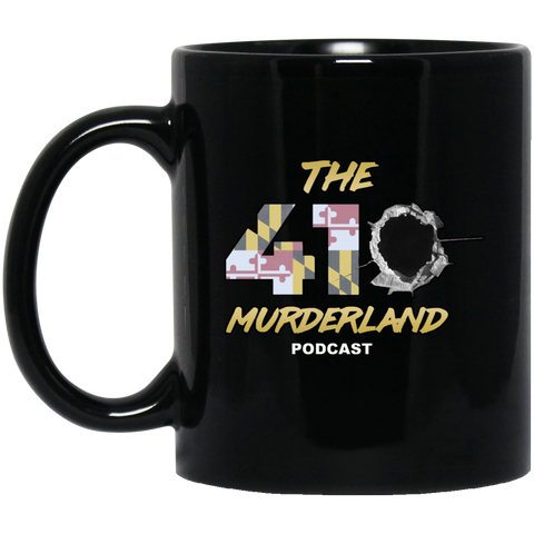The 410 MurderLand Podcast  Black Mug