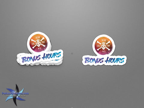 The Bonus Hours Stickers