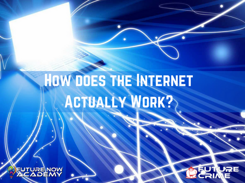 How does the Internet work? - for LEAs