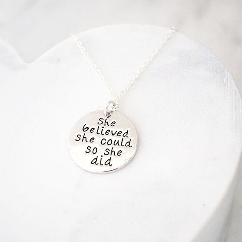 Buen amor - She believed she could so she did necklace