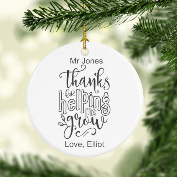 Personalised thanks for helping me grow teacher ornament