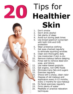 20 Tips for Healthier Skin