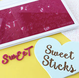 Sweet Sticks Edition  SWEET STAMP Upper & Lower Case