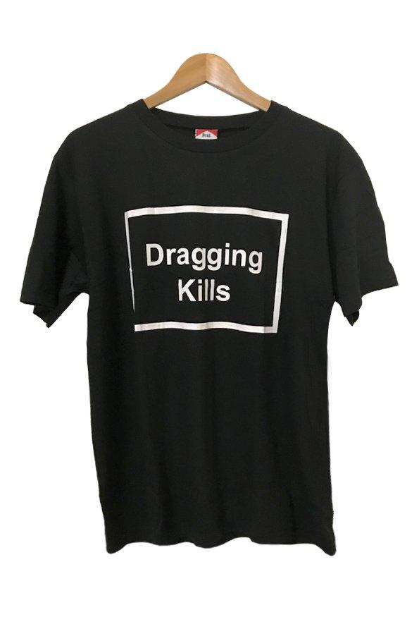 Dragging Kills Tee - Black