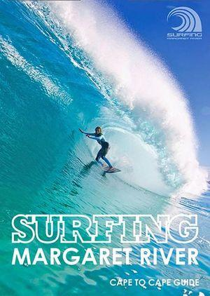 Surfing Margaret River - Cape to Cape Guide