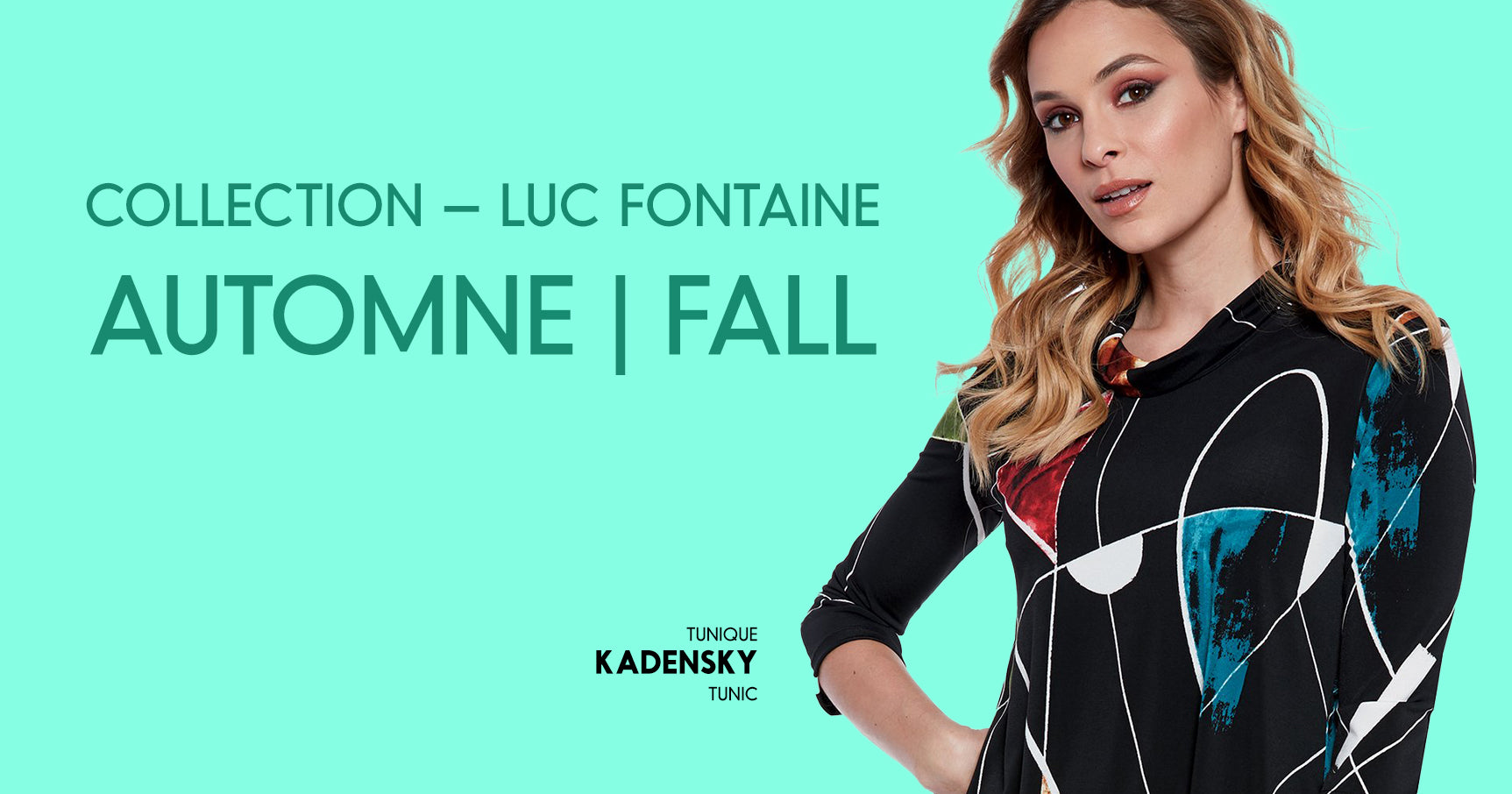 Collection Luc Fontaine - Fall - Automne