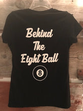 Ladies Living Life Behind the Eight Ball Tee