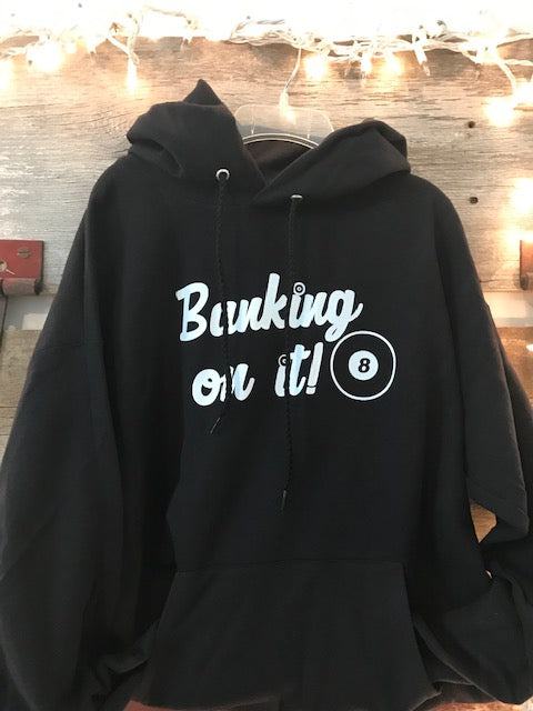 Banking on It Hoodie
