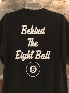 Men's Living Life Behind the Eight Ball Tee