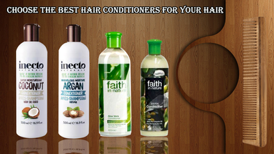 Choose the Best Hair Conditioners for Your Hair