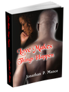 Love Makes Things Happen (Paperback)