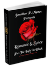 Romance & Spice: For The Lady In Black (E-book)