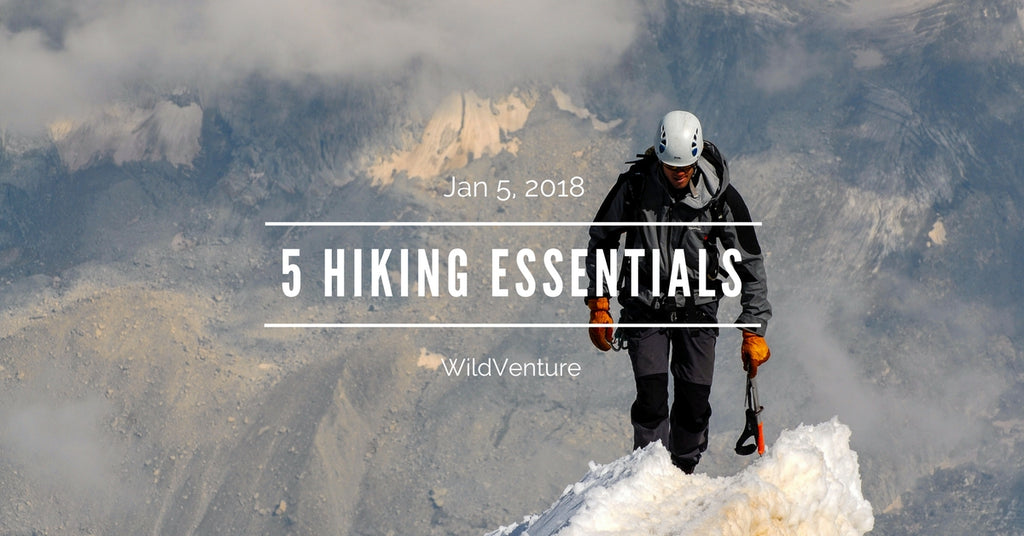 5 hiking essentials for a better hiking experience