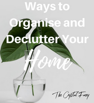 DeCluttering and Creating Feng Shui into your Home