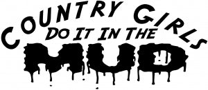 Vinyl Decal | Country Girls