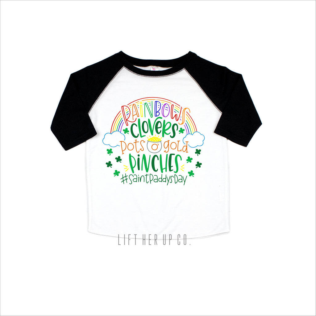 Rainbows Clovers Pots of Gold Pinches St. Patrick's Day Toddler Raglan 3/4 Sleeve Baseball Tee Shirt